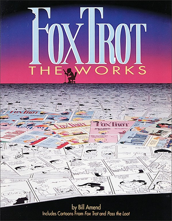 FoxTrot: The Works (1990) by Bill Amend