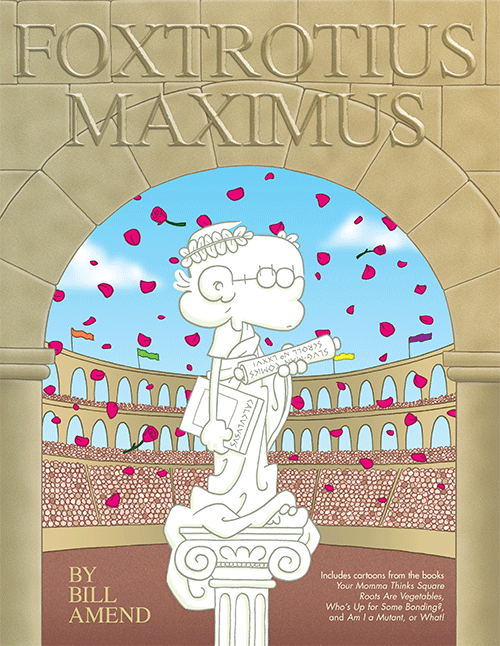 Foxtrotius Maximus (2004) by Bill Amend