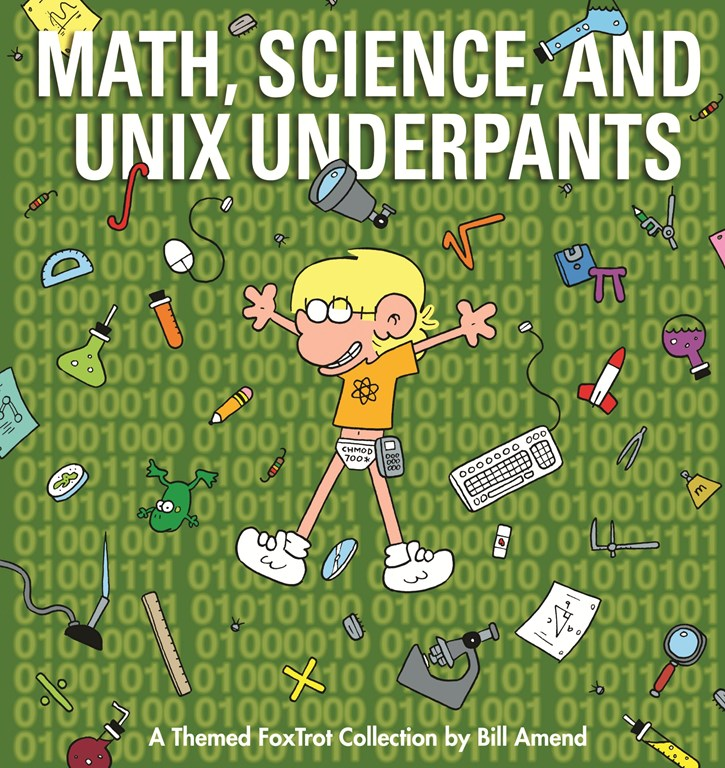Math, Science and Unix Underpants (2009) by Bill Amend