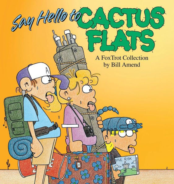 Say Hello to Cactus Flats (1993) by Bill Amend