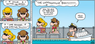 """FoxTrot by Bill Amend - """"Playerlist"""" published July 29, 2018 - Song playing overhead: Love... Exciting and new... Come aboard... We're expecting you... The Love Boat... Page says: Who the heck put this song on the pool playlist? Morton: Hello ladies..."""