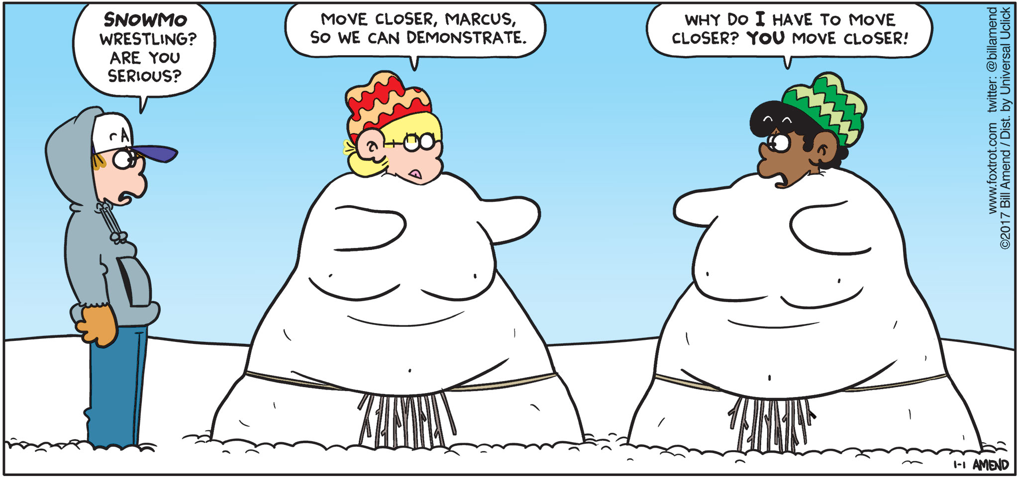 """FoxTrot by Bill Amend - """"Snowmo"""" published January 29, 2017 - Peter says: Snowmo wrestling? Are you serious? Jason says: Move closer, Marcus, so we can demonstrate. Marcus says: Why do I have to move closer? YOU move closer!"""