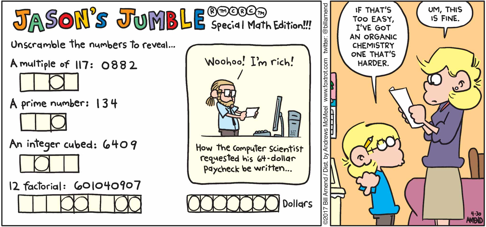 "FoxTrot by Bill Amend - ""Numble"" published April 30, 2017 - Jason says: If that's too easy, I've got an organic chemistry on that's harder. Andy says: Um, this is fine."