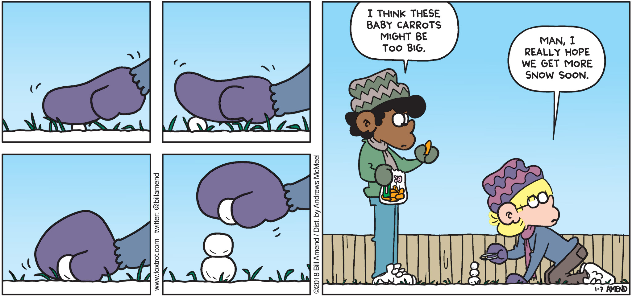 """FoxTrot by Bill Amend - """"Snowmin"""" published January 7, 2018 - Marcus says: I think these baby carrots might be too big. Jason says: Man, I really hope we get more snow soon."""