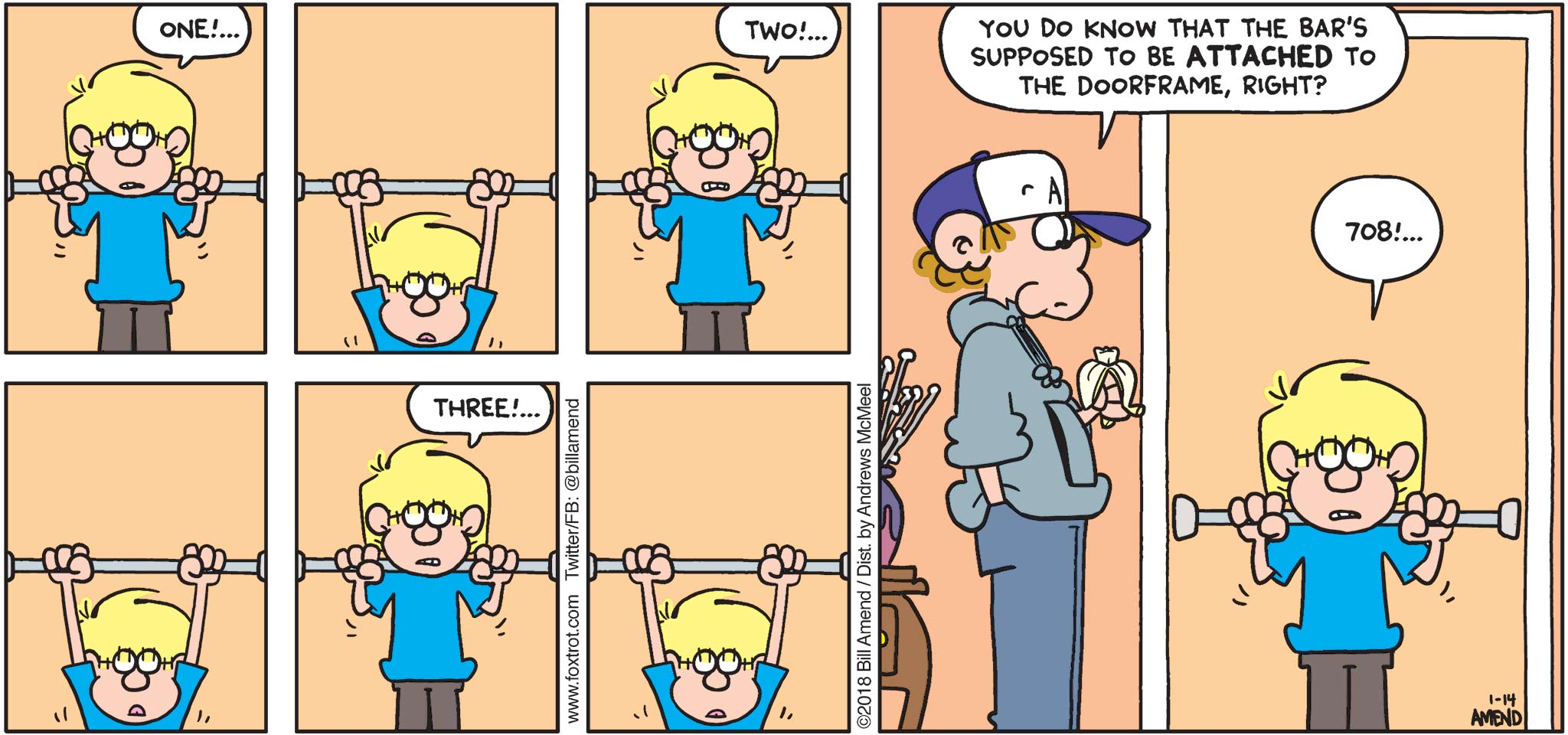 "FoxTrot by Bill Amend - ""Bar Easier"" published January 14, 2018 - Jason says: One!... Two!... Three!... Peter says: You do know that the bar's supposed to be attached to the doorframe, right? Jason says: 708!..."